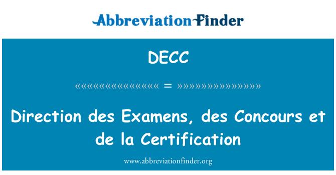 DECC: 方向 des Examens、des コンクール エ デ ラ証明