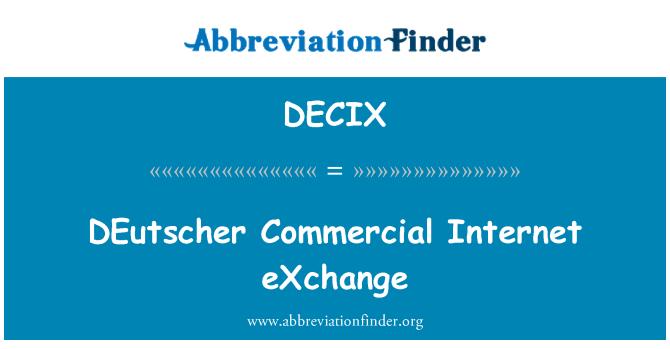 DECIX: DEutscher Commercial Internet eXchange