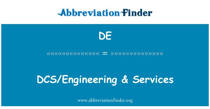DE: DCS/Engineering & Services