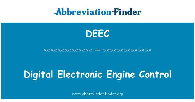 DEEC: Digital Electronic Engine Control