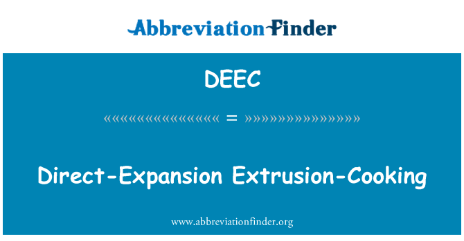 DEEC: Direct-Expansion Extrusion-Cooking