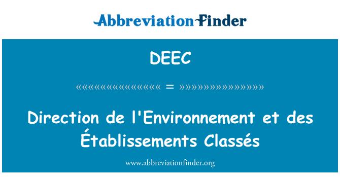 DEEC: Direction de l'Environnement et des Établissements Classés