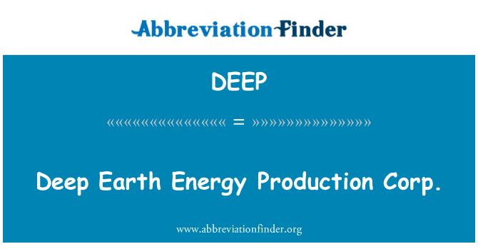 DEEP: Deep Earth Energy Production Corp.