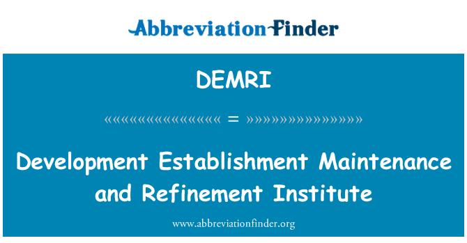 DEMRI: Geliştirme tesis bakım ve arıtma Enstitüsü