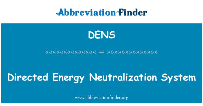 DENS: Sistema de neutralización de energía dirigida