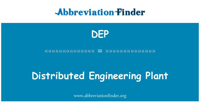DEP: Distribución ingeniería planta