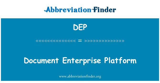 DEP: Dokumendi ettevõtluse platvorm
