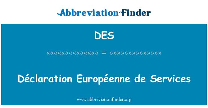 DES: Déclaration Européenne de Services