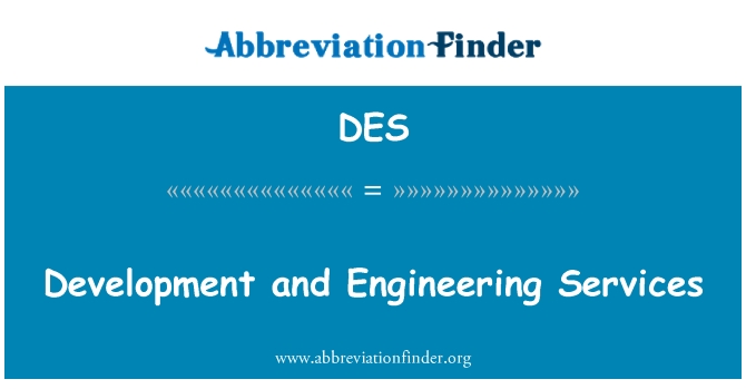 DES: Development and Engineering Services