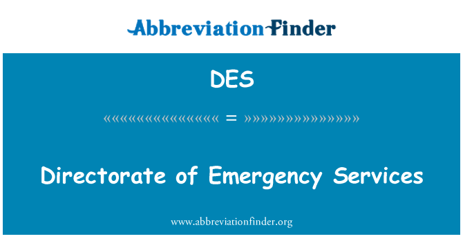 DES: Directorate of Emergency Services