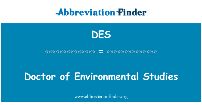 DES: Doctor of Environmental Studies