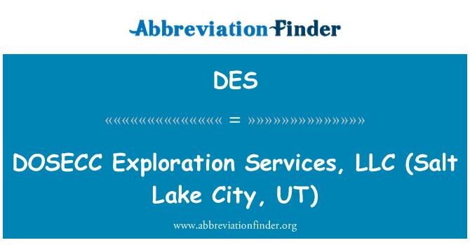 DES: DOSECC   Exploration Services, LLC (Salt Lake City, UT)