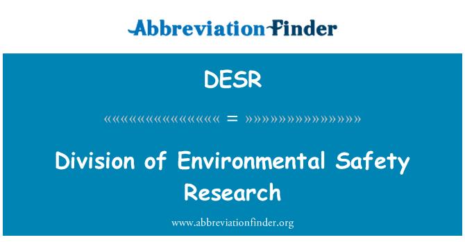DESR: 環境安全研究的分工