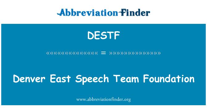 DESTF: Denver East Speech Team Foundation