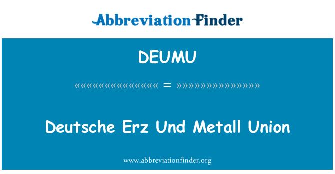 DEUMU: Deutsche Erz Und Metall Union