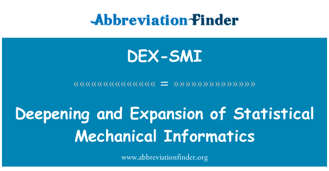 DEX-SMI: Deepening and Expansion of Statistical Mechanical Informatics