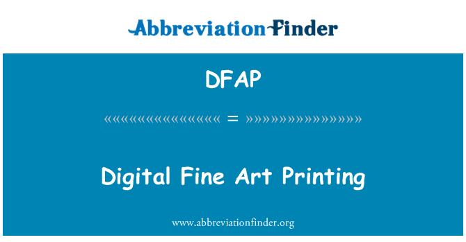DFAP: Digital Fine Art Printing