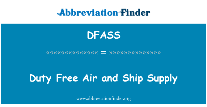 DFASS: Duty Free Air and Ship Supply