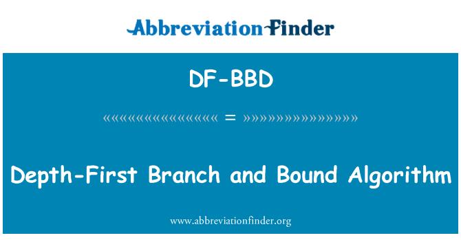 DF-BBD: Depth-First Branch and Bound Algorithm