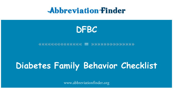 DFBC: Diabetes Family Behavior Checklist