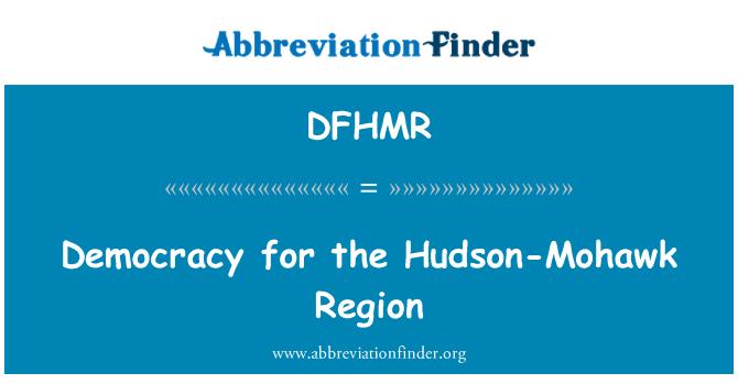DFHMR: Democracy for the Hudson-Mohawk Region