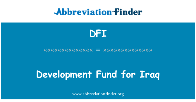 DFI: Development Fund for Iraq