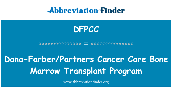 DFPCC: Dana-Farber/Partners Cancer Care Bone Marrow Transplant Program