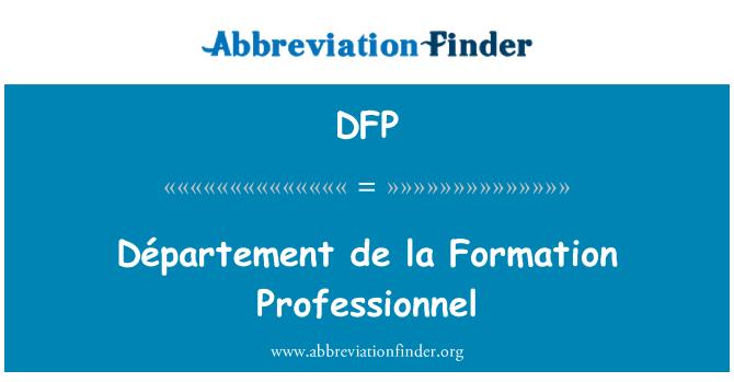 DFP: Département de la Formation Professionnel