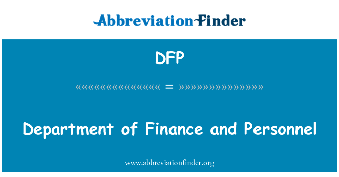 DFP: Department of Finance and Personnel