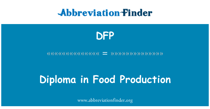 DFP: Diploma in Food Production
