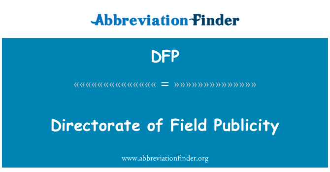 DFP: Directorate of Field Publicity