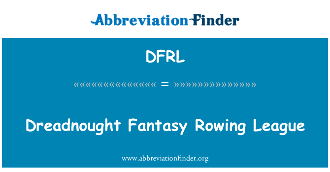 DFRL: Dreadnought Fantasy Rowing League