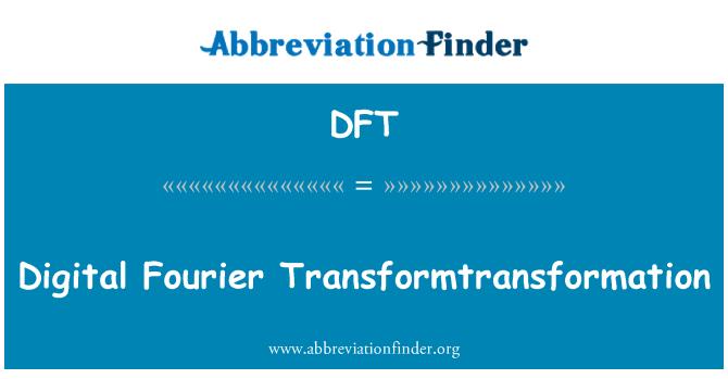 DFT: Transformtransformation digital Fourier