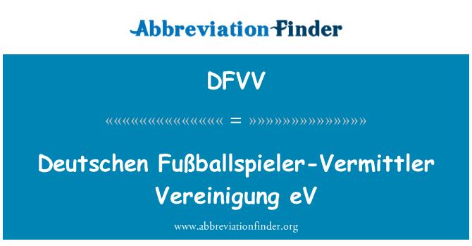 DFVV: Deutschen Fußballspieler-Vermittler Vereinigung eV