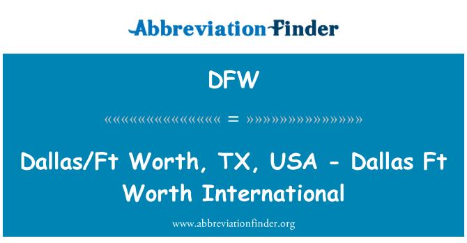 DFW: Dallas/Ft Worth, TX, USA - Dallas Ft Worth International