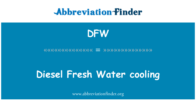 DFW: Diesel Fresh Water cooling