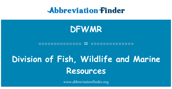 DFWMR: Division of Fish, Wildlife and Marine Resources