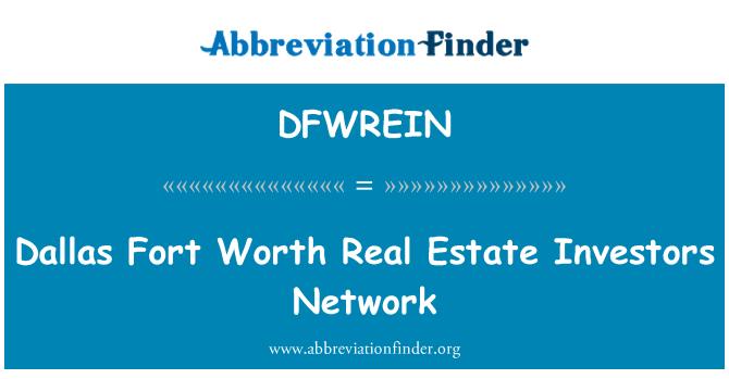 DFWREIN: Dallas Fort Worth Real Estate Investors Network
