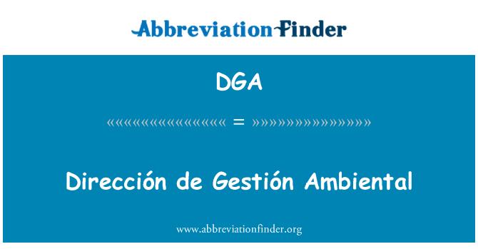 DGA: Dirección de Gestión Ambiental