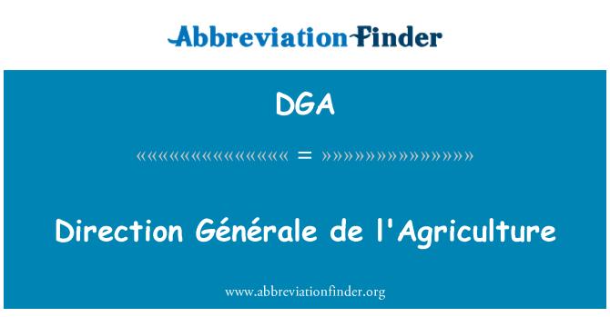 DGA: Direction Générale de l'Agriculture