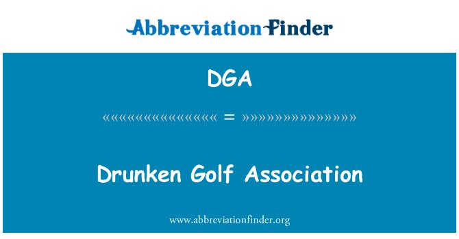 DGA: Drunken Golf Association