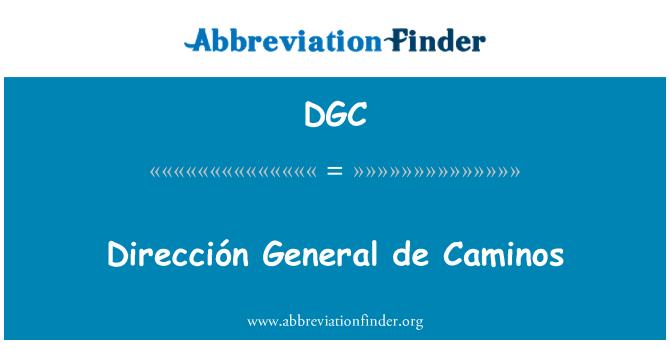 DGC: Dirección General de Caminos