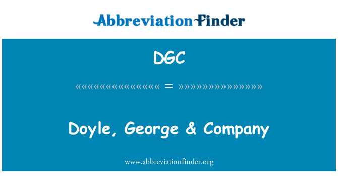 DGC: Doyle, George & Company