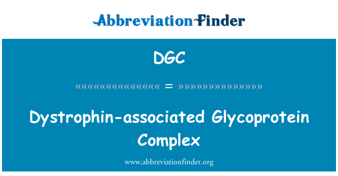 DGC: Dystrophin-associated Glycoprotein Complex