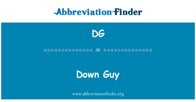 DG: Down Guy