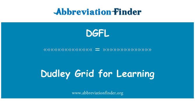 DGFL: Dudley ızgara öğrenmek için