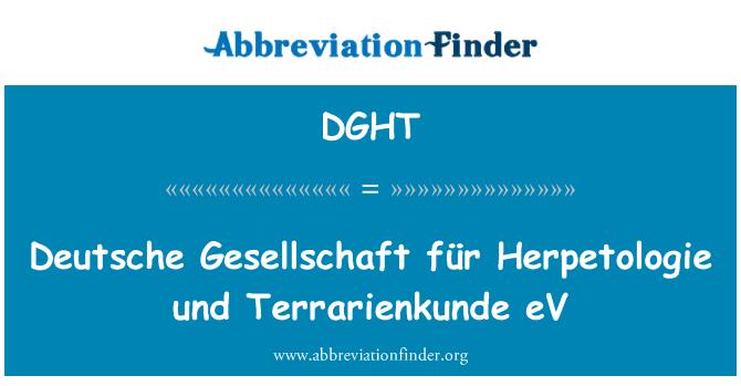 DGHT: Deutsche Gesellschaft für Herpetologie und Terrarienkunde eV