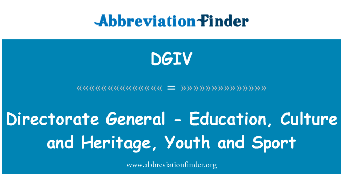 DGIV: Directorate General - Education, Culture and Heritage, Youth and Sport