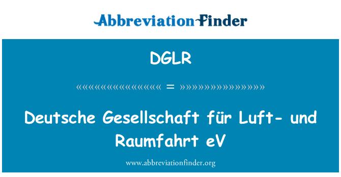 DGLR: Deutsche Gesellschaft für Luft- und Raumfahrt eV