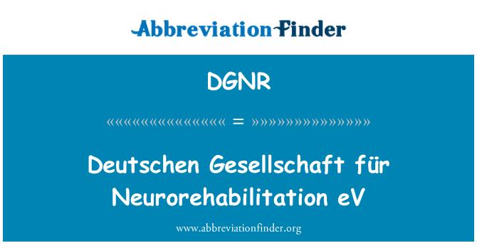 DGNR: Deutschen Gesellschaft für Neurorehabilitation eV